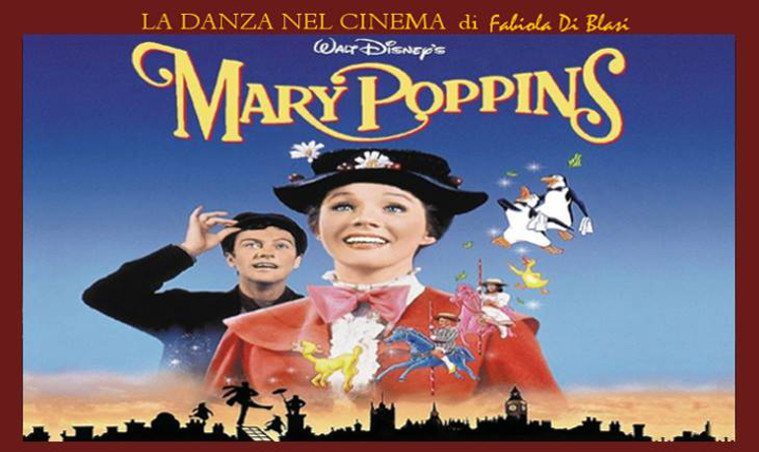 La danza nel cinema mary poppins dal libro al film al musical