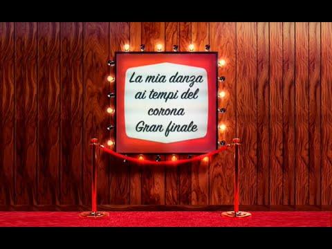 Manuel Paruccini: La mia danza ai tempi del corona – Gran finale