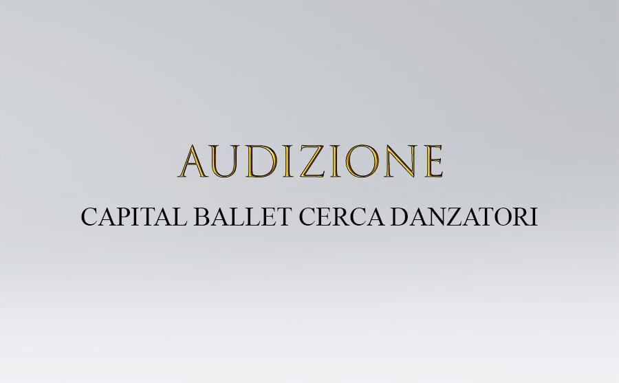 audizione capital ballet