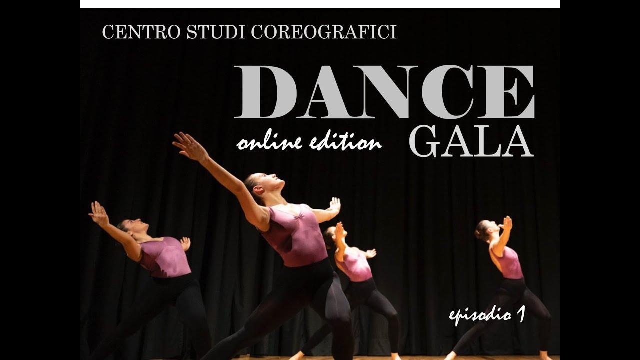 """CENTRO STUDI COREOGRAFICI – TEATRO CARCANO presenta """"Dance Gala – Online Edition"""""""